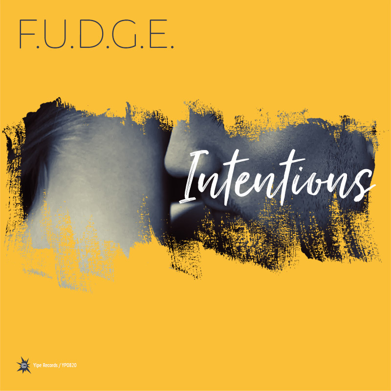 f.u.d.g.e. intentions